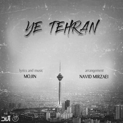 Mojin - Ye Tehran