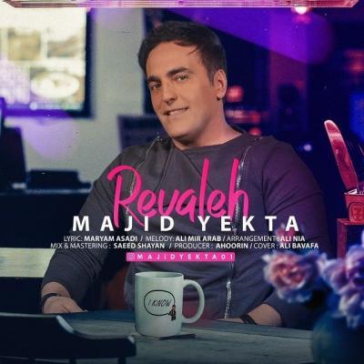 Majid Yekta - Revaleh