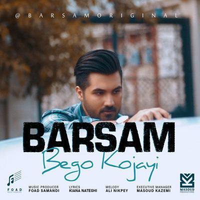 Barsam - Bego Kojayi