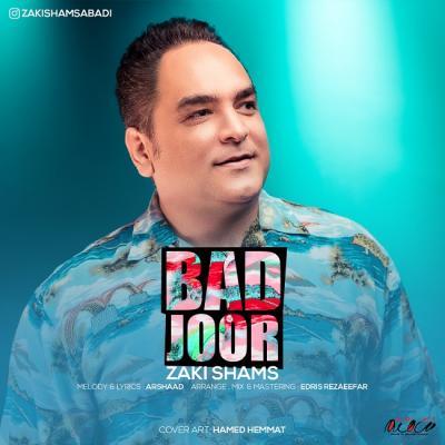 Zaki Shams Abadi - Bad Joor