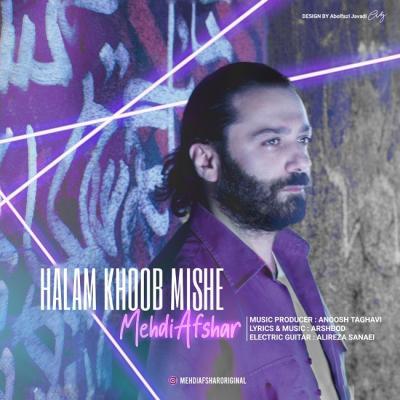 Mehdi Afshar - Halam Khoob Mishe