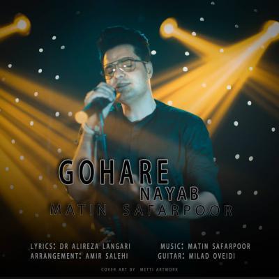Matin Safarpoor - Gohare Nayab