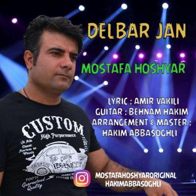 Mostafa Hoshyar - Delbar Jan