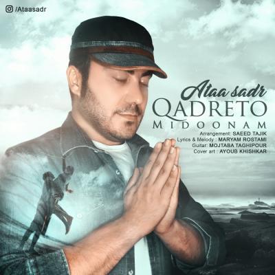 Ataa Sadr - Qadreto Midoonam