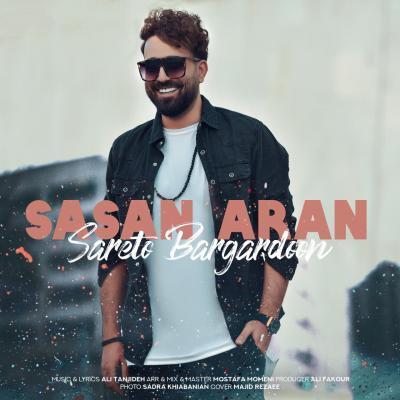Sasan Aran - Sareto Bargardoon