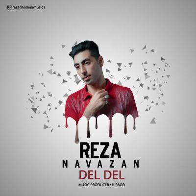 Reza Navazan - Del Del