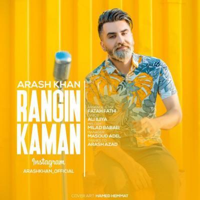 Arash Khan - Rangin Kaman