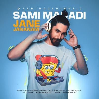 Sami Madadi - Jane Jananam