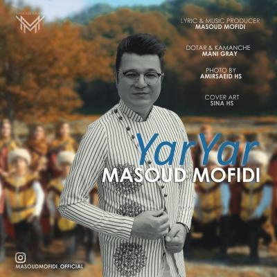 Masoud Mofidi - Yar Yar