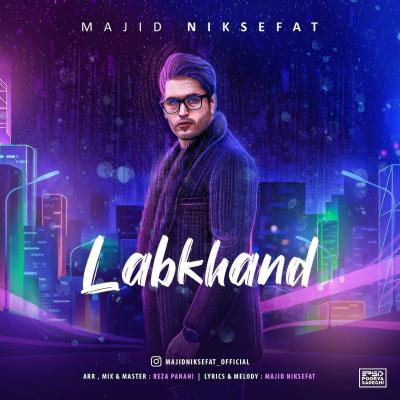 Majid Niksefat - Labkhand