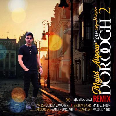 Majid Alipour - Doroogh 2 (Remix)