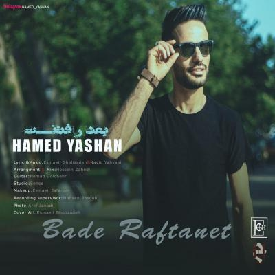 Hamed Yashan - Bade Raftanet