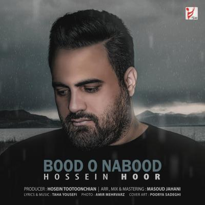 Hossein Hoor - Bood o Nabood