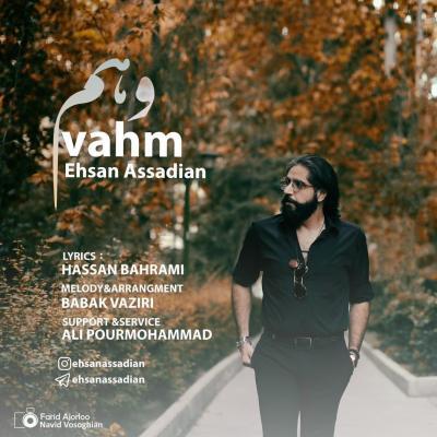 Ehsan Assadian - Vahm