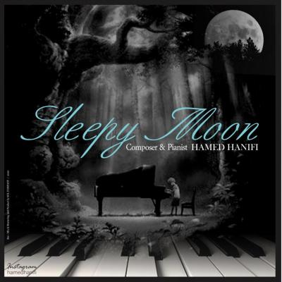 Hamed Hanifi - Sleepy Moon