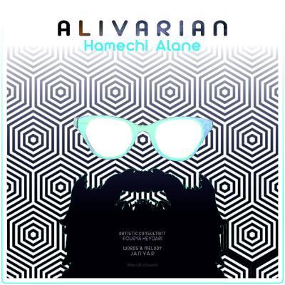 Ali Varian - Hamechi Alane