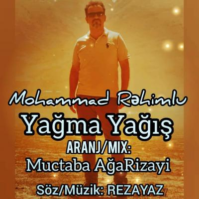 Mohammad Rahimlou - Yaghma Yaqish