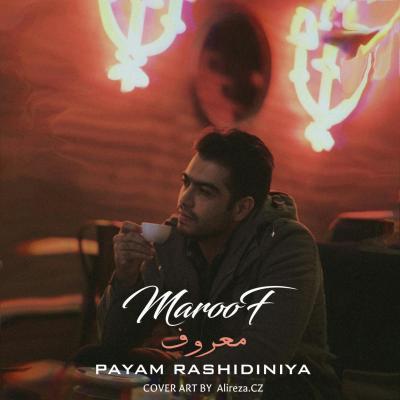 Payam Rashidinia - Maroof