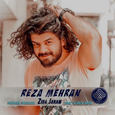 Reza Mehran - Ziba Janam