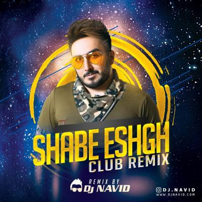 Dj Navid - Shabe Eshgh (Club Remix)