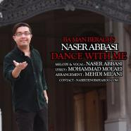 ناصر عباسی - با من برقص