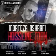 مرتضی اشرفی - حسین من