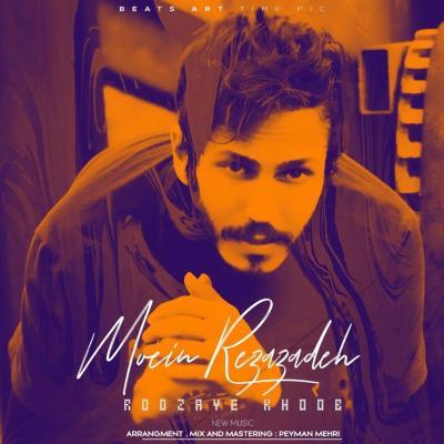 Moein Rezazadeh - Rozaye Khoob