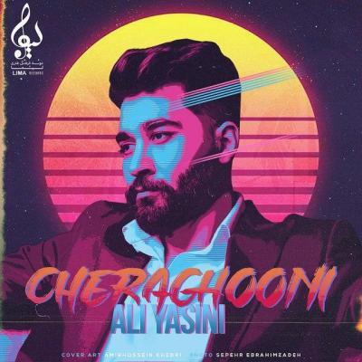 Ali Yasini - Cheraghooni