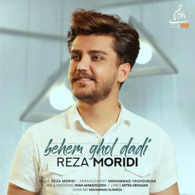 Reza Moridi - Behem Ghol Dadi