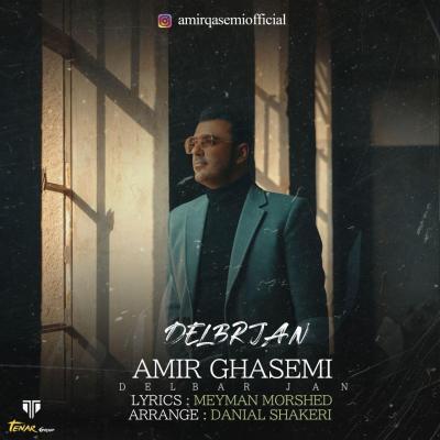 Amir Ghasemi - Delbar Jan