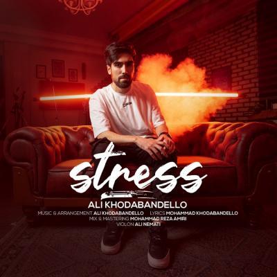 Ali Khodabandello - Stress