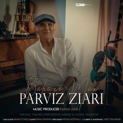 Parviz Ziari - Bahare Man