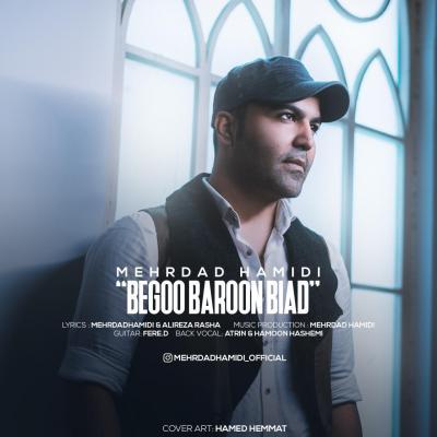 Mehrdad Hamidi - Begoo Baroon Biad