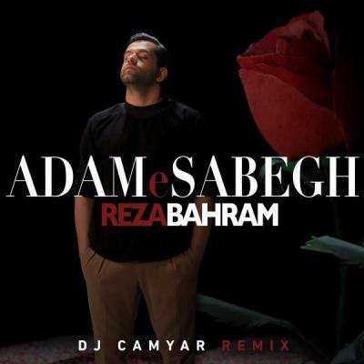Reza Bahram - Adame Sabegh (DJ Camyar Remix)
