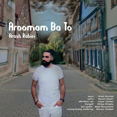 Arash Rabiei - Aroomam Ba To