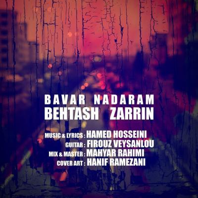 Behtash Zarrin - Bavar Nadaram