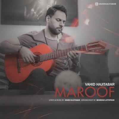 Vahid Hajitabar - Maroof