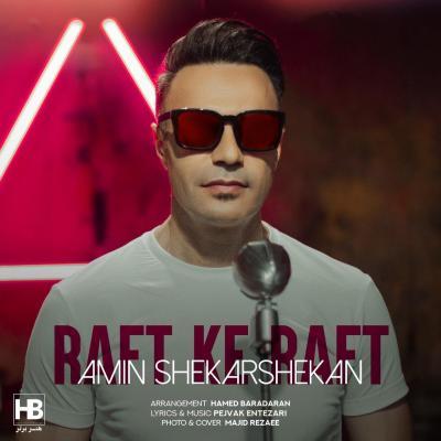 Amin Shekarshekan - Raft Ke Raft