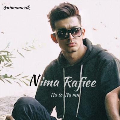 Nima Rafiee - Na To Na Man
