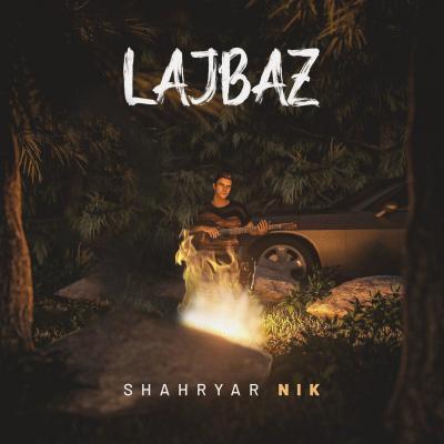 Shahryar Nik - Lajbaz