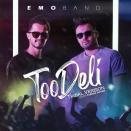 Emo Band - Too Deli (Tribal Version)