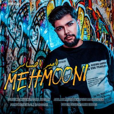 Amir Ehsas - Mehmooni
