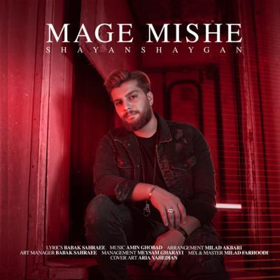 Shayan Shaygan - Mage Mishe