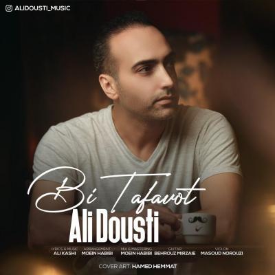 Ali Dousti - Bi Tafavot